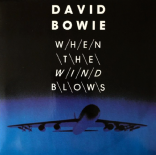 "David Bowie ‎- When The Wind Blows (7"") (EX-/EX-)"